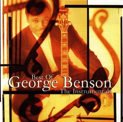 George Benson - Best Of George Benson: The Instrumentals - Zortam Music