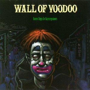 WALL OF VOODOO - Seven Days in Sammystown - Zortam Music