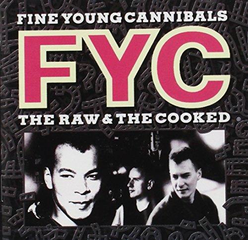 Fine Young Cannibals - I