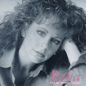 Reba McEntire - For My Broken Heart - Zortam Music