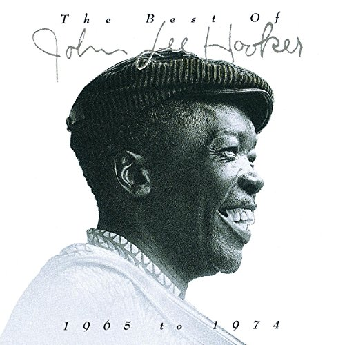The Best of John Lee Hooker: 1965 to 1974