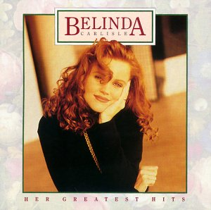 Belinda Carlisle - Her Greatest Hits [US-Import] - Zortam Music