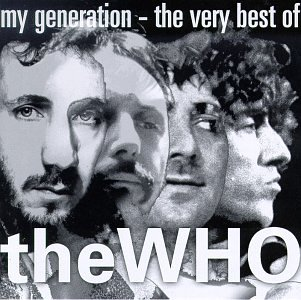 The Who - My Generation The Very Best Of The Who - Zortam Music