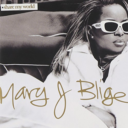 Mary J Blige - Share My World - Zortam Music