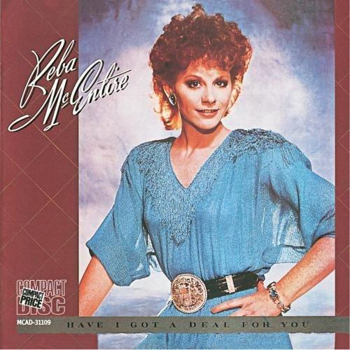 Reba McEntire - Have I Got a Deal for You - Zortam Music