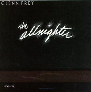 GLENN FREY - The Allnighter - Zortam Music