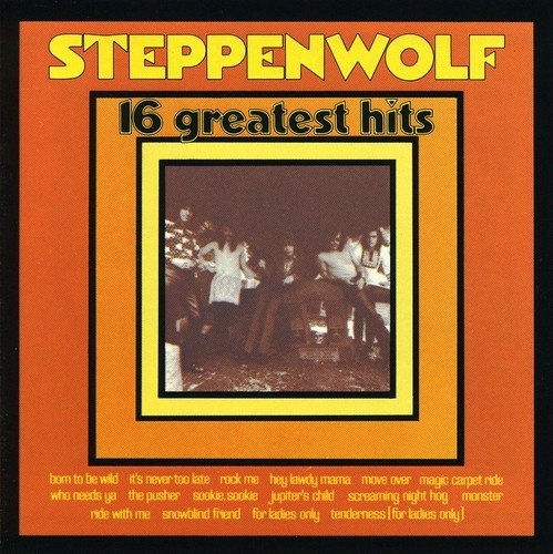 Steppenwolf - 16 Greatest Hits - Zortam Music