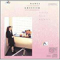 Nanci Griffith, Little Love Affairs