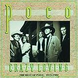 album art to Crazy Loving: The Best of Poco 1975-1982