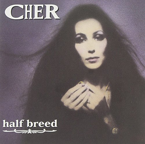 Cher - Half-breed - Zortam Music