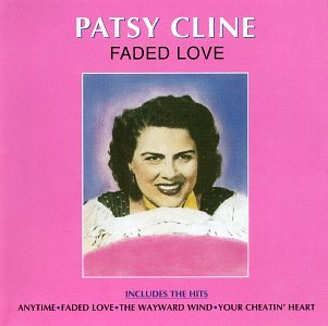 Patsy Cline - Faded Love - Zortam Music
