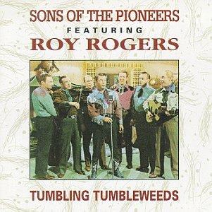 Sons of the Pioneers - Tumbling Tumbleweeds - Zortam Music