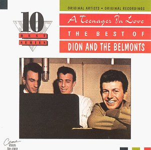 Dion and the Belmonts - A Teenager In Love  Best Of - Zortam Music