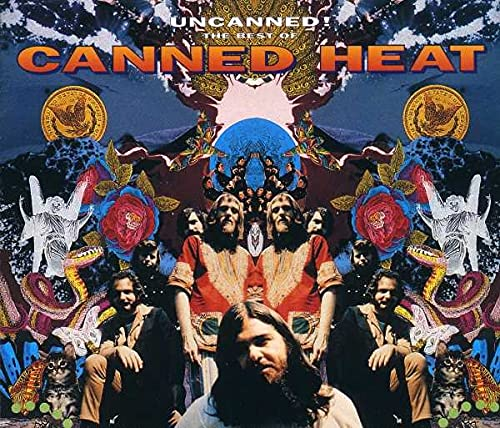 Canned Heat - Uncanned! The Best Of - Zortam Music