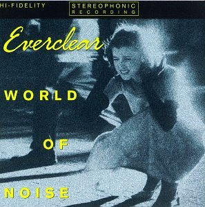 Everclear - World Of Noise - Zortam Music