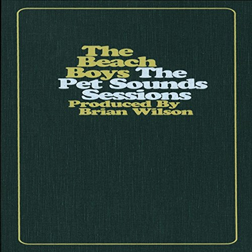 The Beach Boys - The Pet Sounds Sessions - Zortam Music