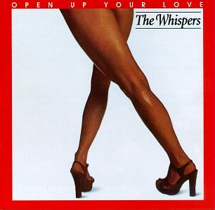 Whispers - Open up Your Love - Zortam Music