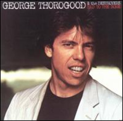George Thorogood & The Destroyers - Mastermix Classic Cuts Most Wanted - Zortam Music