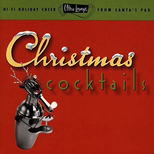 Various Artists - Christmas Cocktails (Ultra Lounge Part 2) - Zortam Music