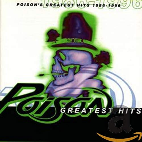Poison - Classic Rock - The Metal Years - CD 1 - Zortam Music