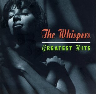 The Whispers - Greatest Ever Soul: The Definitive Collection (disc 2) - Zortam Music