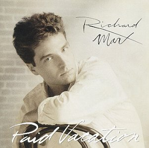 Richard Marx - Paid Vacation - Zortam Music