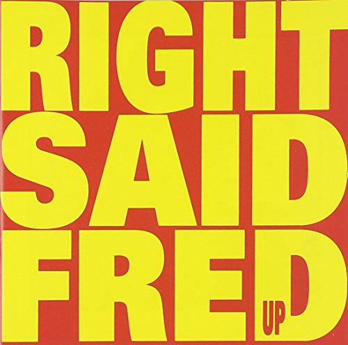 Right Said Fred - Up - Zortam Music