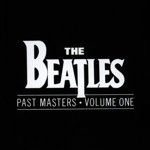 The Beatles - Past Masters, Vol. 1 - Zortam Music