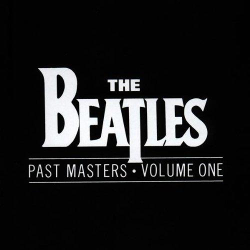 Beatles - Past Masters Vol.1 - Lyrics2You