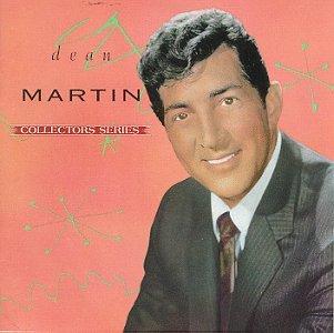 DEAN MARTIN - Dean Martin: Collectors Series - Zortam Music