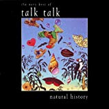 album art to Natural History: The Very Best of Talk Talk