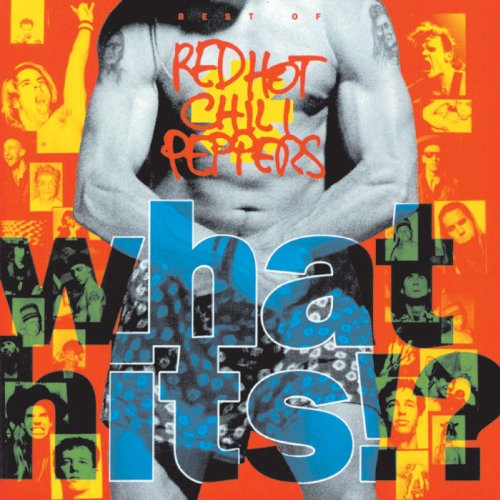 Red Hot Chili Peppers - What Hits - Zortam Music