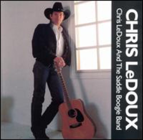 Chris Ledoux - Chris LeDoux And The Saddle Boogie Band - Zortam Music