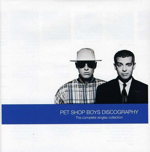 Pet Shop Boys - Discography_ The Complete Singles Collection - Zortam Music