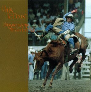 Chris Ledoux - Sing Me A Song, Mr. Rodeo Man - Zortam Music