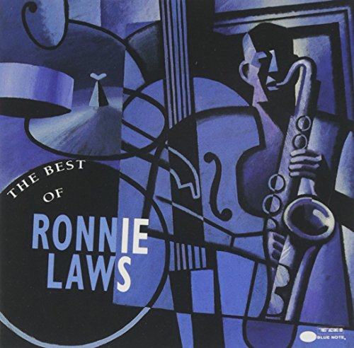 Ronnie Laws - The Best Of Ronnie Laws - Zortam Music