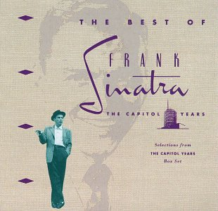 Frank Sinatra - The Best of the Capitol Years - Zortam Music