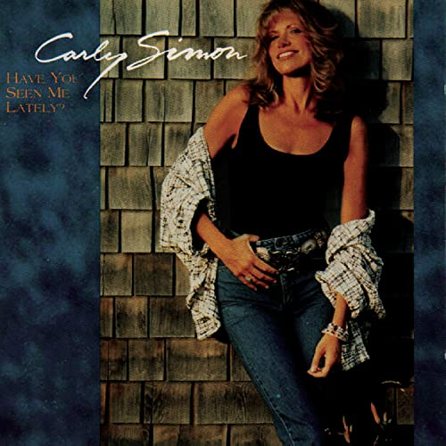 Carly Simon - Have You Seen Me Lately - Lyrics2You