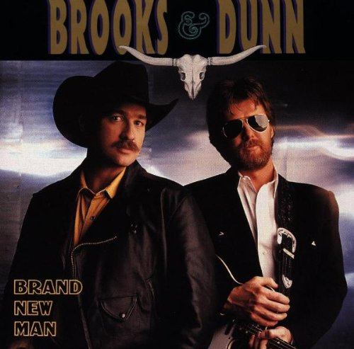 BROOKS AND DUNN - Brand New Man - Zortam Music