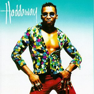 Haddaway - The 90s Collection: 94 - Zortam Music