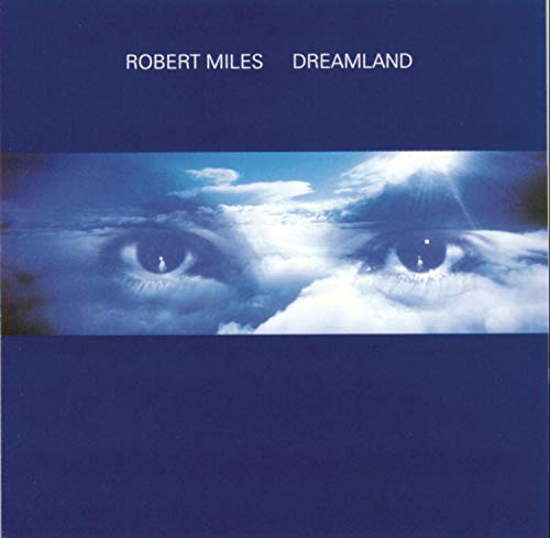 Robert Miles - Hits Of The 90