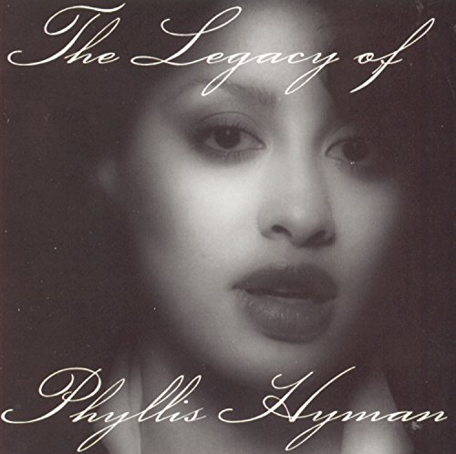 Phyllis Hyman - The Legacy Of Phyllis Hyman - Zortam Music