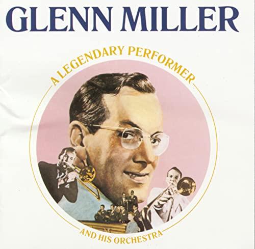 GLENN MILLER - A Legendary Performer - Zortam Music