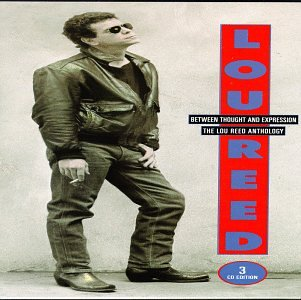 Lou Reed - Between Thought and Expression: The Lou Reed Anthology - Zortam Music