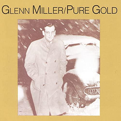 GLENN MILLER - Pure Gold - Zortam Music