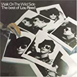 album art to Walk on the Wild Side: The Best of Lou Reed