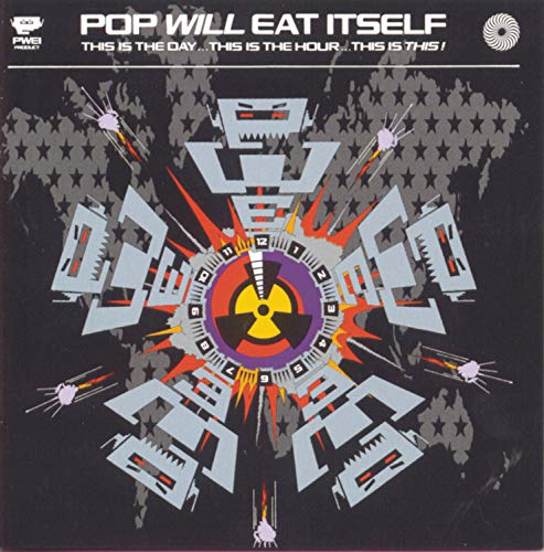 Pop Will Eat Itself - This Is The Day... This Is The - Zortam Music