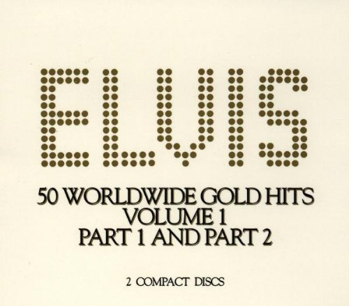 Elvis Presley - 50 Worldwide Gold Award Hits; Volume, 1 Part 1 - Zortam Music