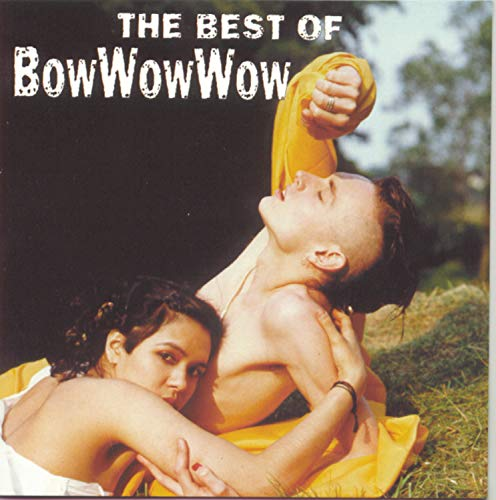 BOW WOW WOW - The Best of Bow Wow Wow [RCA] - Zortam Music