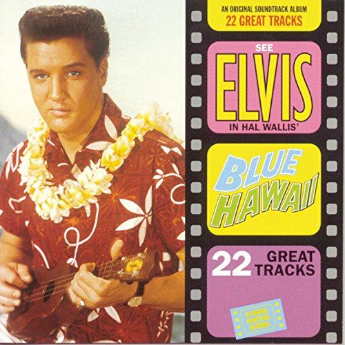 Elvis Presley - Blue Hawaii  (Alt. Take 3) Lyrics - Zortam Music